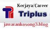 Kerja Kosong Triplus