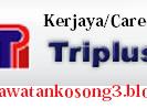 Jawatan Kosong Triplus Industry Sdn Bhd Tarikh Tutup 26 Mei 2016