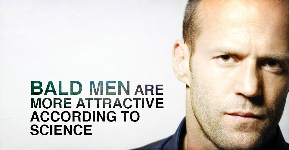 Bald Men Are More Attractive According To Science
