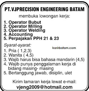 Lowongan erja PT. VJP Precision Engineering Batam