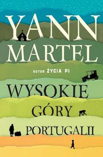 """""""Wysokie góry Portugalii"""" Yann Martel - recenzja"""