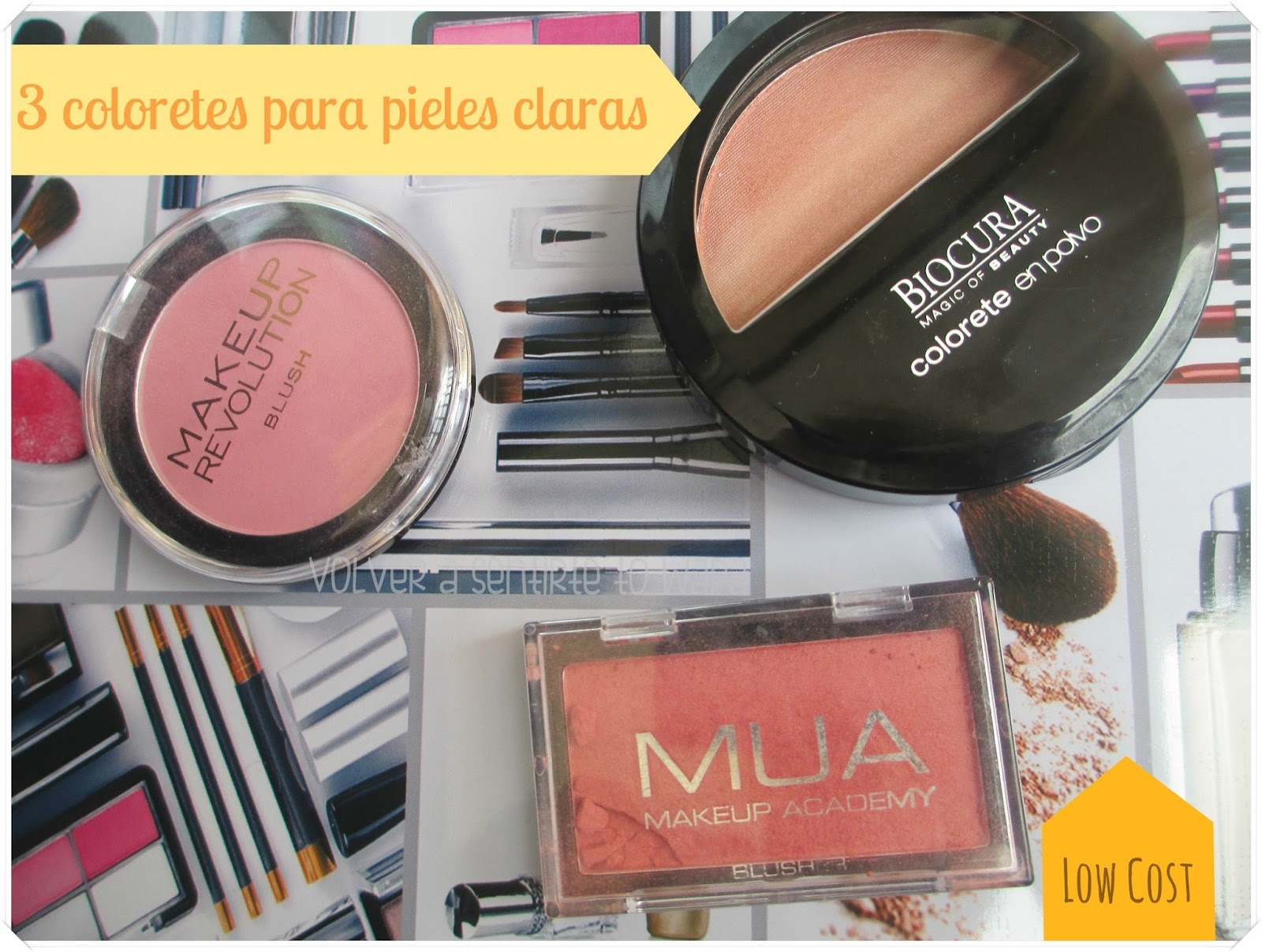 3 coloretes low cost para pieles claras