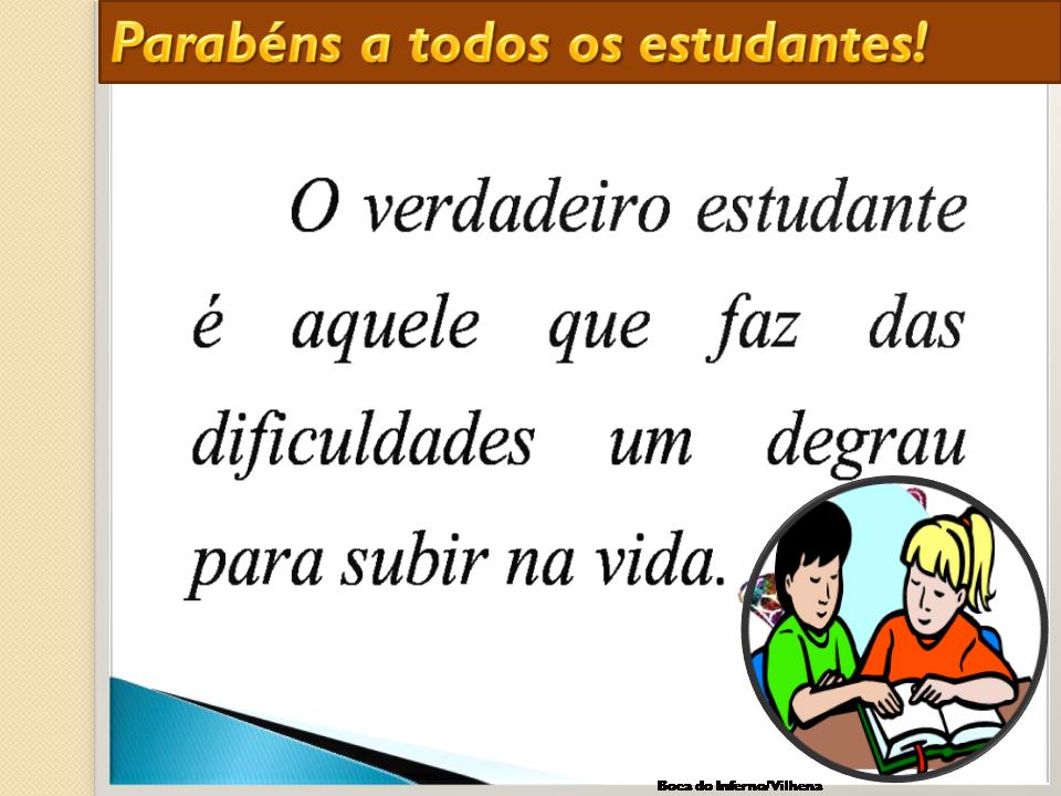 Afagos E Carícias: 11 De Agosto Dia Do Estudante.Parabéns
