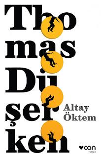 Altay Öktem - Thomas Düşerken