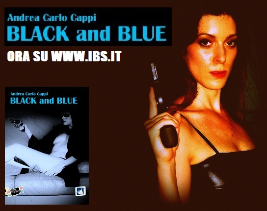 """Black and Blue"" e non solo"
