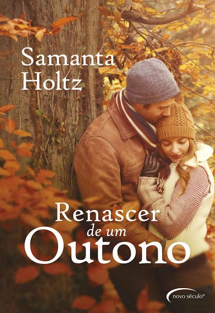 Renascer de um outono Samanta Holtz