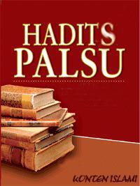 http://3.bp.blogspot.com/-oAYWw71b134/UBVrabnfwFI/AAAAAAAAACA/vTkUOo6bkM0/s1600/hadits+palsu.png