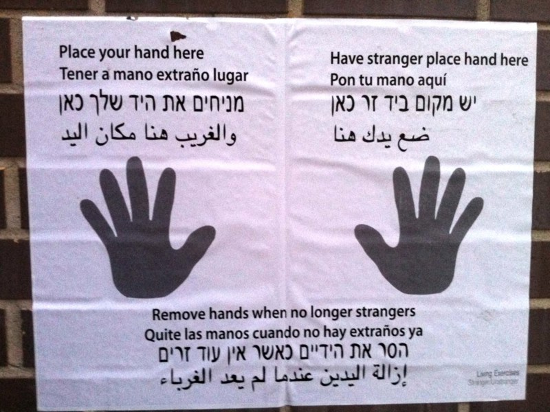 Place your hand here. - Have stranger place hand here. - Remove hands when no longer strangers