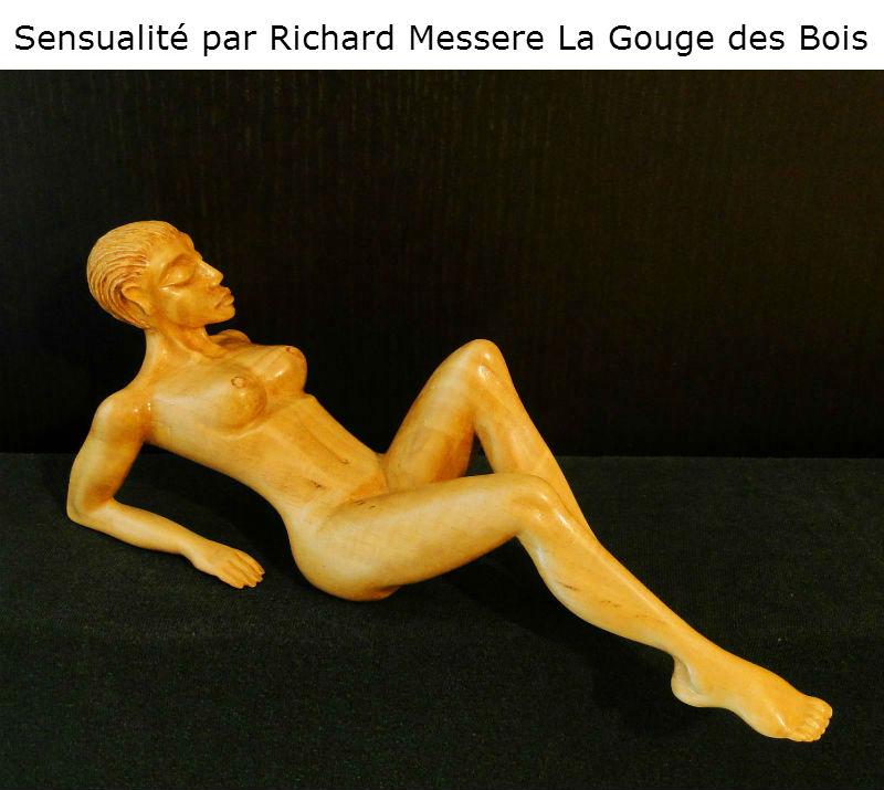 Sensualité par Richard Messere La gouge des Bois