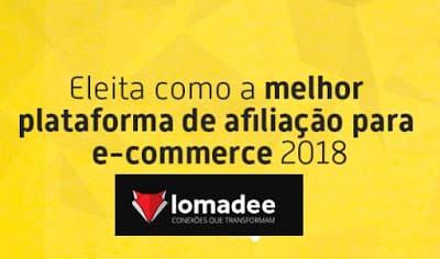 Lomadee afiliado - Lomadee melhor plataforma de afiliação de 2018