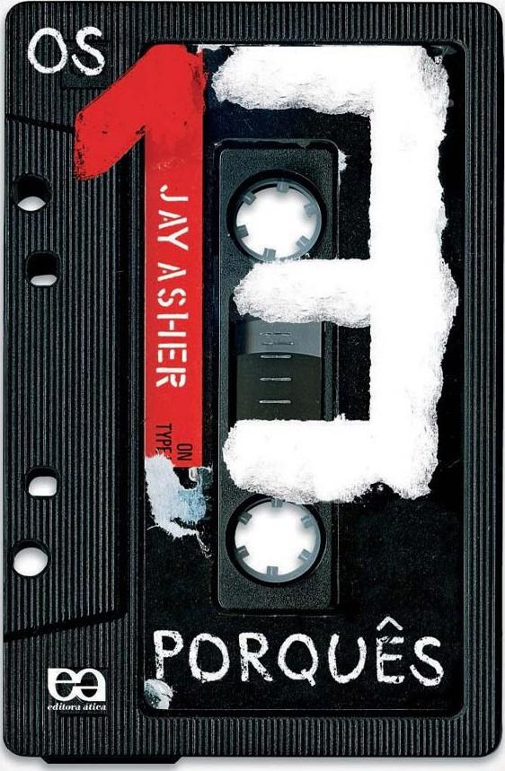 Hora de ler: Os 13 porquês - Jay Asher