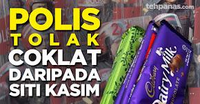 Thumbnail image for Kempen 'Coklat', Polis Tolak Coklat Daripada Siti Kasim