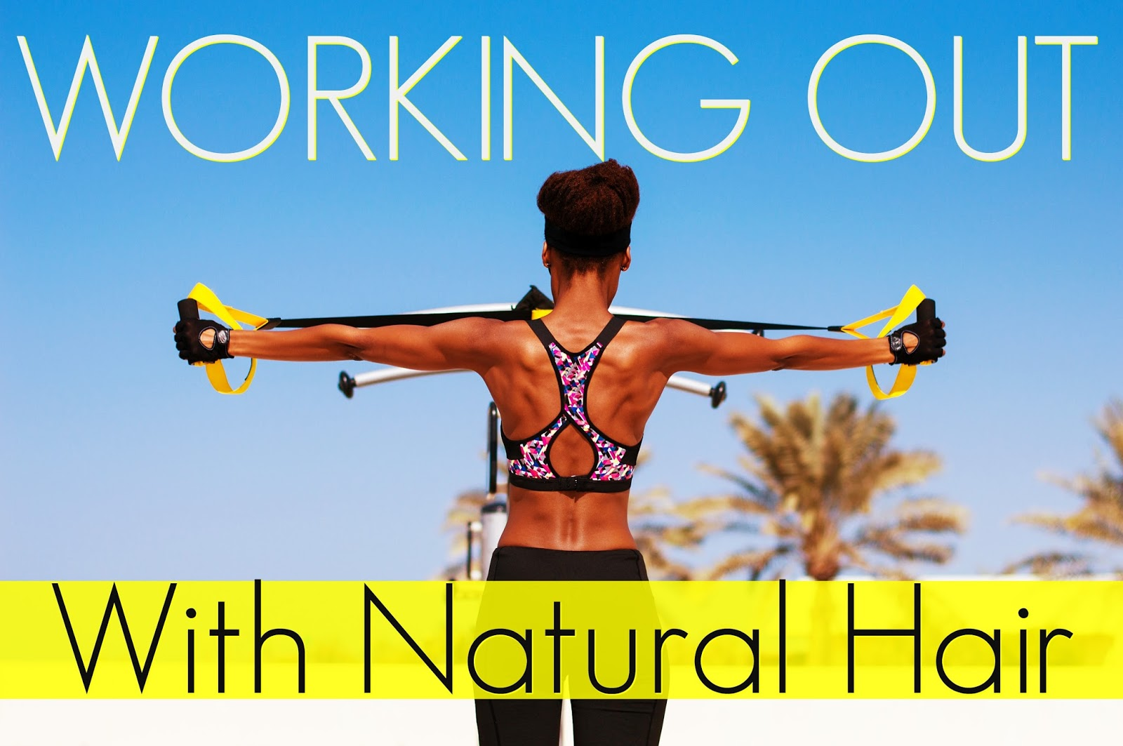 How often should you wash your natural hair when working out