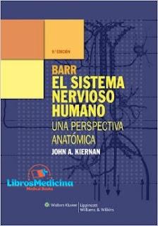 BARR El Sistema Nervioso Humano - 9na Edición - John A. Kiernan