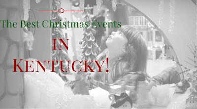 The Best Christmas Events In Kentucky