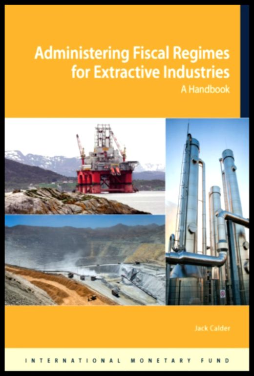 42 Alessandro-Bacci-Middle-East-Blog-Books-Worth-Reading-Calder-Administering-Fiscal-Regimes-for-Extractive-Industries
