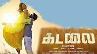 Watch Kadalai 2016 Tamil Movie Trailer Youtube HD Watch Online Free Download