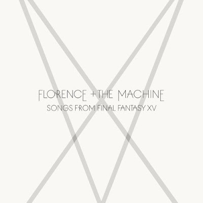 "FLORANCE + THE MACHINE ""Songs From Final Fantasy XV"""
