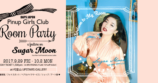 "9/29-10/2 Pinup Girls Club ""Room Party"" まとめ情報"