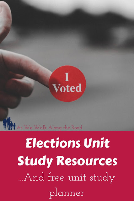 Elections unit study resources #homeschooling