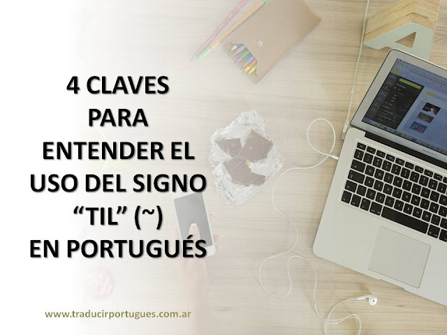 til, acentos, portugués, ortografía, traducción, traductora
