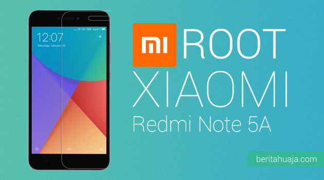 How To Root Xiaomi Redmi Note 5A / Redmi Y1 And Install TWRP Recovery