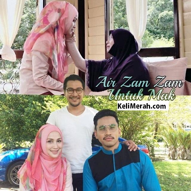 Air Zam Zam Untuk Mak Lakonan Jue Aziz, Idris Khan, Wan Maimunah