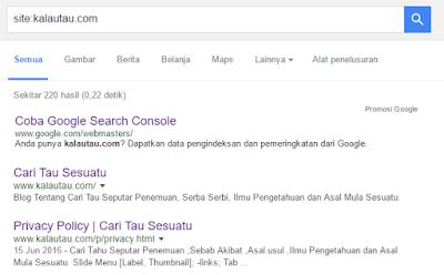 kalautau.com - Cek situs anda sudah terindex oleh penulusuran google