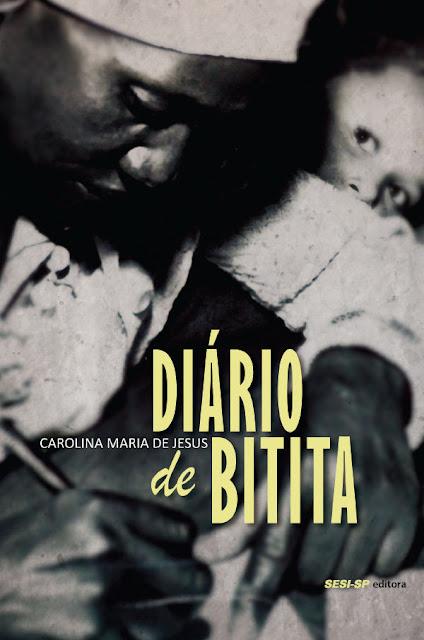 Diário de Bitita - Carolina Maria de Jesus