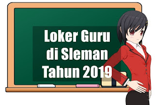 Loker Guru di Sleman Tahun 2019