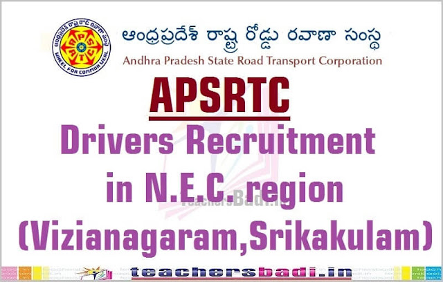 APSRTC,Drivers Recruitment,NEC region(Vizianagaram,Srikakulam)