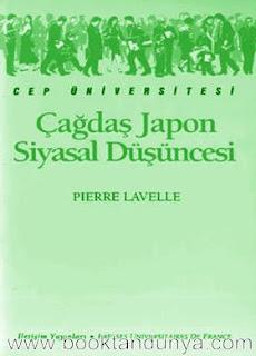 Pierre Lavelle - Çağdaş Japon Siyasal Düşüncesi  (Cep Üniversitesi Dizisi - 114)