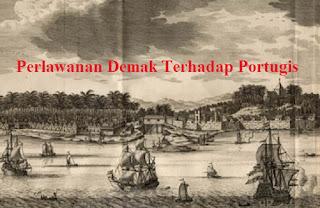 Perlawanan Demak Terhadap Portugis