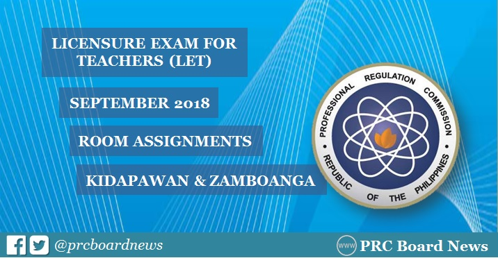Room Assignments: September 2018 LET in Kidapawan, Zamboanga