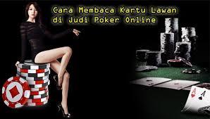 Ini Dia Cara Memprediksi atau Membaca Kartu Poker Lawan