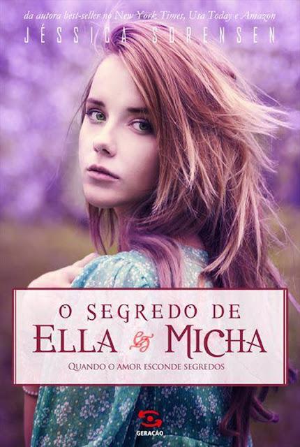 O Segredo de Ella e Micha - Jessica Sorensen