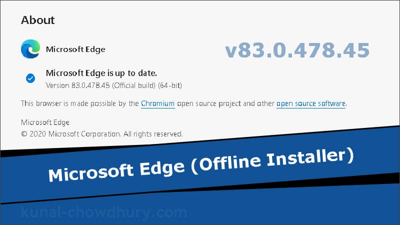 Microsoft Edge offline installer version 83.0.478.45 (stable) is now available for download
