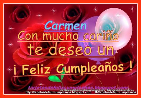 Nombres Carmen Feliz Cumplea 241 Os Carmen Feliz