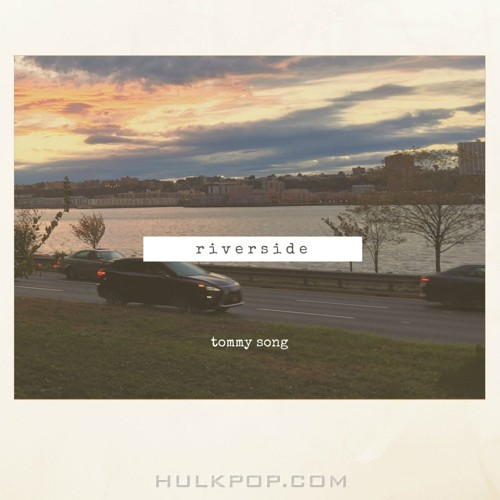 Tommy Song – Riverside – Single