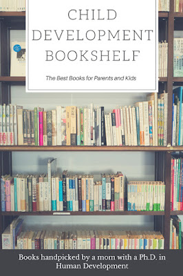 Child Development Bookshelf {Best Books for Parents and Kids}