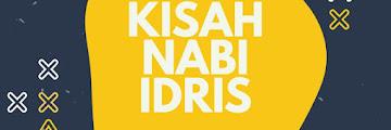 Kisah Nabi Idris, Manusia Cerdas Penghuni Surga