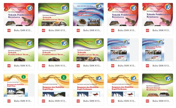 Bidang Keahlian Perikanan dan Kelautan  Buku SMK K13 Bidang Keahlian Perikanan dan Kelautan (Teknologi dan Produksi Perikanan Budidaya, Pelayaran, Teknologi Penangkapan Ikan)