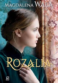 Rozalia - Magdalena Wala