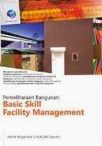 Pemeliharaan Bangunan - Basic Skill Facility Management