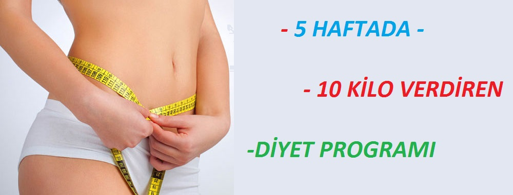 5 haftada 10 kilo vermek