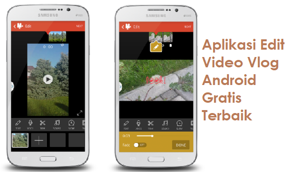 Aplikasi Edit Video Vlog Android Gratis Terbaik