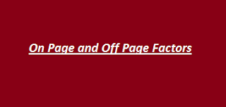 On Page Factors, Off Page Factors, SEO