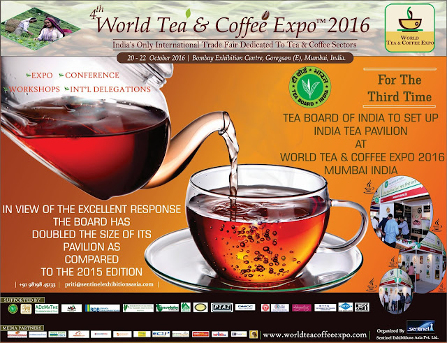 TEA BOARD OF INDIA PARTNERS WITH WORLD TEA COFFEE EXPO MUMBAI FOR PROMOTION OF DOMESTIC TEA TRADE