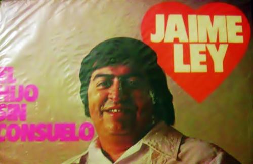 Jaime Ley - El Hijo Sin Consuelo