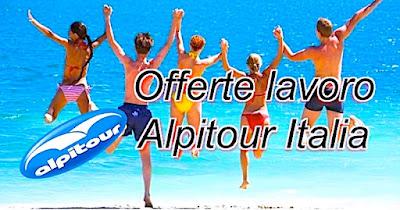 assunzioni e lavoro Alpitour (scrivisullapaginadeituoisgni.blogspot.com)